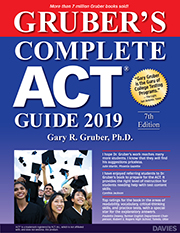 Gruber's Complete ACT Guide 2019